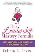 The Leadership Mastery Formula