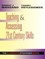 Teaching & Assessing 21st Century Skills (Classroom Strategies)