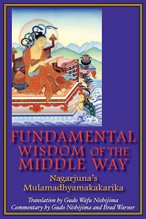 Bog, paperback Fundamental Wisdom of the Middle Way af Brad Warner