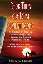 Dark Tales of Lost Civilizations