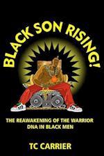 Black Son Rising!