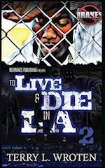 To Live & Die in La 2