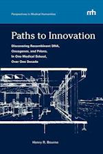 Paths to Innovation (Perspectives in Medical Humanities, nr. 3)
