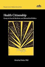 Health Citizenship (Perspectives in Medical Humanities, nr. 5)