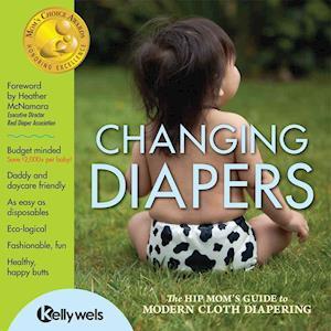 Bog, paperback Changing Diapers af Kelly Wels
