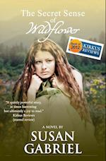 The Secret Sense of Wildflower - Southern Historical Fiction, Best Book of 2012 af Susan Gabriel