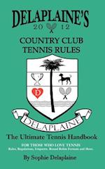 Delaplaine's Country Club Tennis Rules
