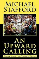 An Upward Calling af Michael Stafford