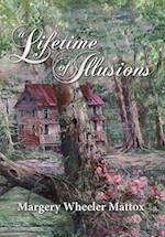 A Lifetime of Illusions