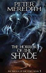 The Horror of the Shade