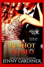 Red-Hot Romeo