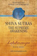 S´hiva Su¯tras: The Supreme Awakening
