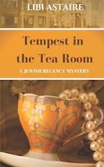 Tempest in the Tea Room af Libi Astaire