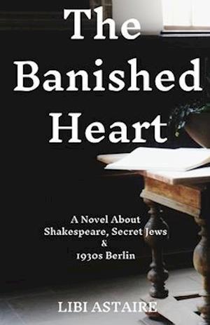Bog, paperback The Banished Heart af Libi Astaire