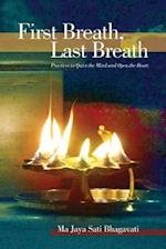 First Breath, Last Breath