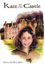 Kate at the Castle af Kathryn Miller