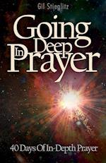 Going Deep in Prayer af Gil Stieglitz