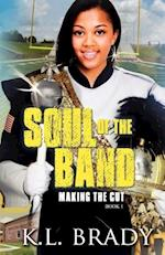 Soul of the Band af K. L. Brady