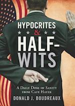 Hypocrites & Half-Wits