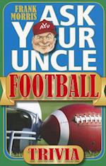 Ask Your Uncle Football Trivia af Frank Morris