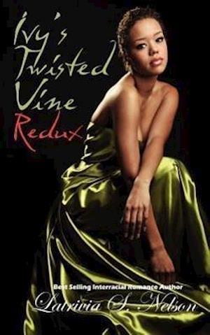 Ivy's Twisted Vine Redux