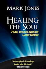 Healing the Soul af Mark Jones
