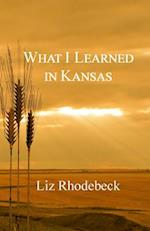 What I Learned in Kansas