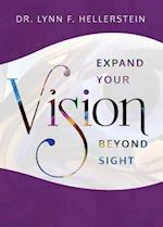 Expand Your Vision Beyond Sight