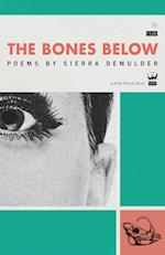The Bones Below af Sierra Demulder