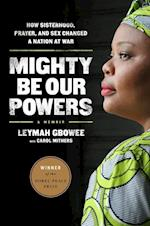 Mighty be Our Powers af Leymah Gbowee