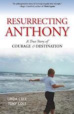 Resurrecting Anthony
