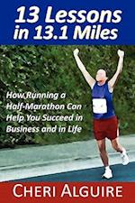13 Lessons in 13.1 Miles