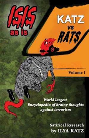 Katz Vs Rats (Isis as Is)