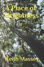 A Place of Brightness