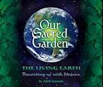 Our Sacred Garden