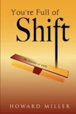 You're Full of Shift af Howard Miller