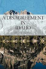 A Disagreement in Idaho