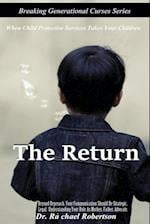 The Return
