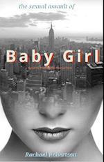 Sexual Assault of BABYGIRL