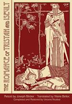 The Romance of Tristan and Iseult af Hilaire Belloc, Joseph Badier, Joseph Bedier