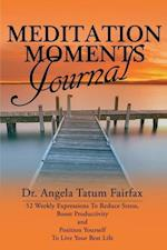 Meditation Moments Journal