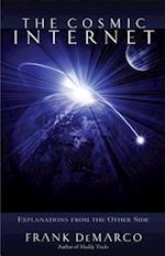 The Cosmic Internet af Frank DeMarco, Jeanne Adlon