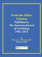 From-the-Editor Columns Published in the American Journal of Cardiology, 1982-2015