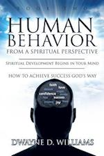 Human Behavior from a Spiritual Perspective