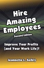 Hire Amazing Employees af Jeannette L. Seibly