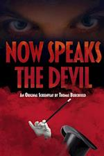 Now Speaks the Devil