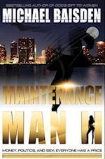 Maintenance Man II