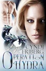 Operation Hydra af Cyndi Friberg