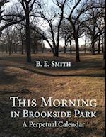 This Morning in Brookside Park