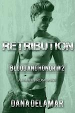 Retribution: A Mafia Romance (Blood and Honor, #2) af Dana Delamar